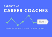 parents as career coaches graphic
