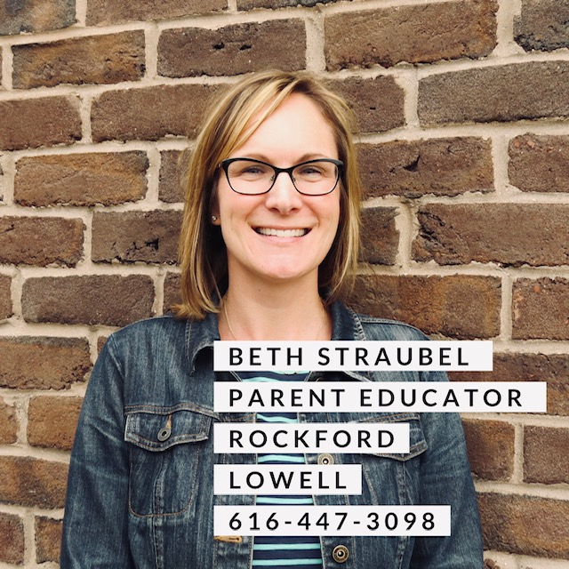 Beth Straubel Parent Educator Rockford and Lowell 616-447-3098