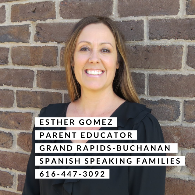 esther gomez parent educator grand rapids buchanan Spanish speaking families. 616-447-3092