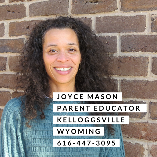 Joyce Mason parent educator Kelloggsville and Wyoming 616-447-3095