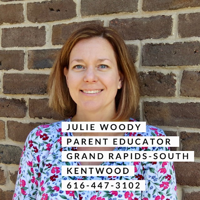 Julie woody Parent Educator Grand Rapids South and Kentwood