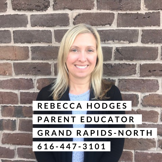 Rebecca Hodges Parent Educator Grand Rapids North 616-447-3101