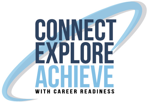 Connect Explore Achieve with Career Readiness