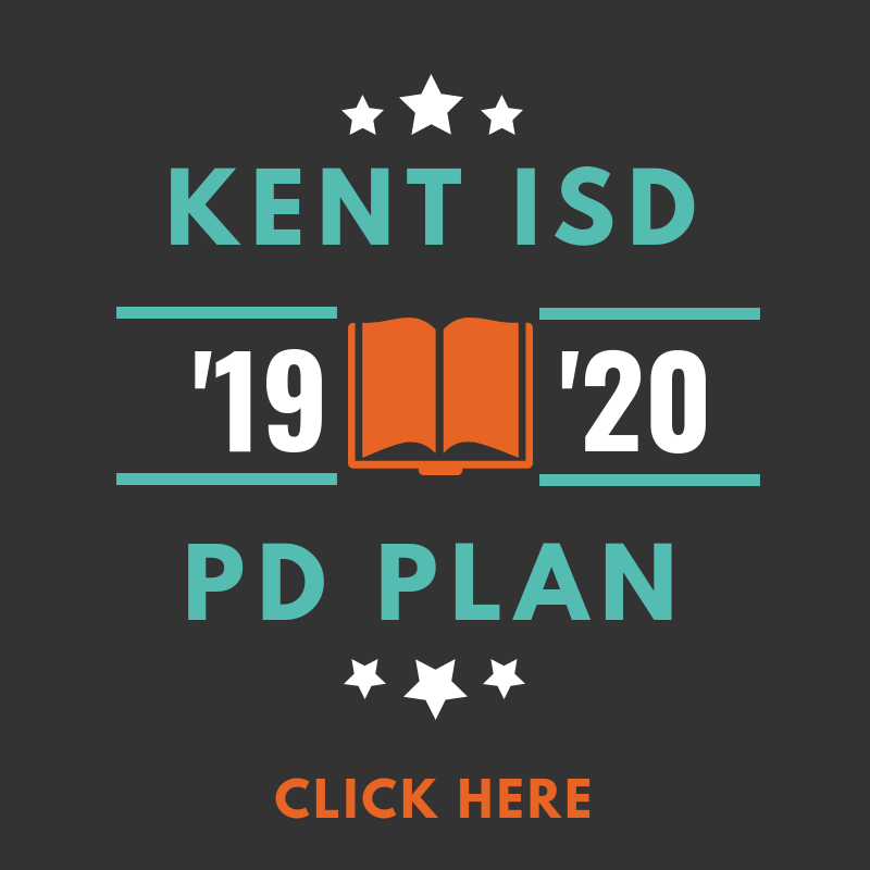 Kent ISD 2019-2020 PD Plan Click Here