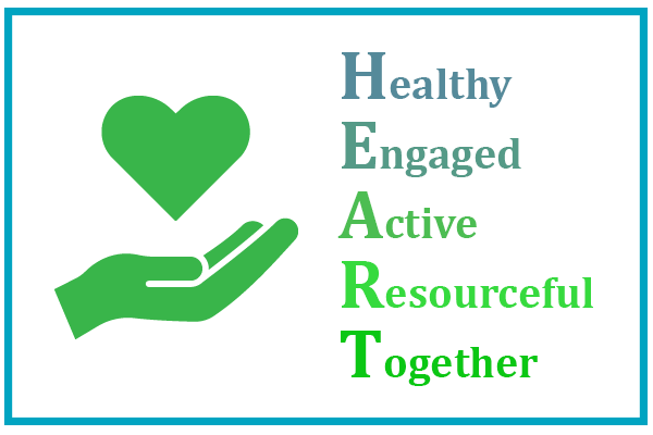 HEART: Healthy, Engaged, Active, Resourceful, Together
